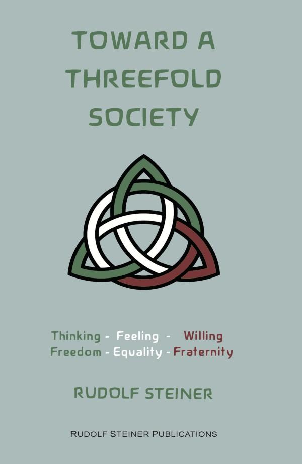 Toward a Threefold Society